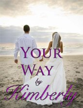Your Way by Kimberly