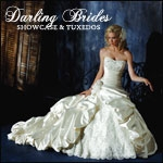 Darling Brides Showcase and Tuxedos