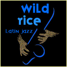 Wild Rice Latin jazz