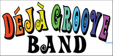 The Deja Groove Band