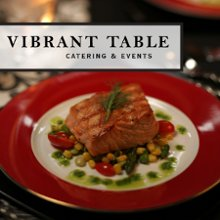 Vibrant Table Catering and Events