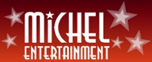 MICHEL ENTERTAINMENT
