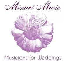 Minuet Music Musicians for Weddings