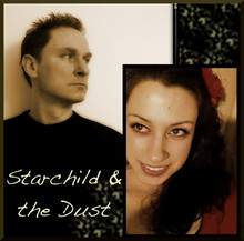 Starchild and the Dust Acoustic Duo