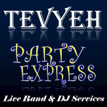 Tevyeh Party Express Entertainment LiveBand and DJ Services
