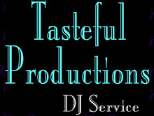 Tasteful Production DJ Service