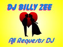 All Requests DJ Billy Zee Professional Music Services