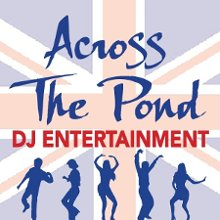 Across The Pond DJ Entertainment