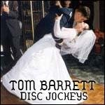 Tom Barrett Disc Jockeys LLC