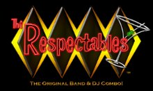 The Respectables Band and DJ