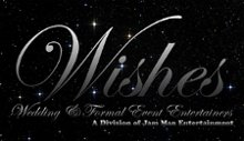 Wishes Wedding and Formal Event Entertainers
