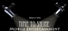 Time To Shine Mobile Entertainment