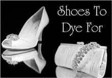 Shoes To Dye For