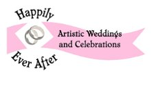 Happily Ever After Artistic Weddings and Celebrations
