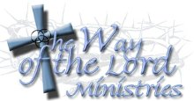The Way Of The Lord Ministries