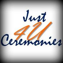 Just 4 U Ceremonies