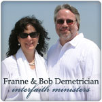 Franne and Bob Demetrician