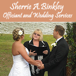Sherrie A Binkley Officiant and Wedding Services