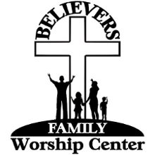 Believers Family Worship Center