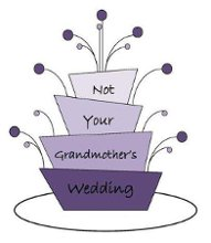 Not Your Grandmothers Wedding