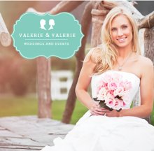Valerie and Valerie Weddings and Events