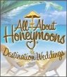 All About Honeymoons and Destination Weddings