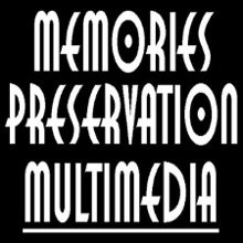 Memories Preservation MultiMedia