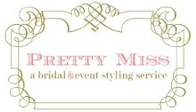 Pretty Miss Event Styling and Design