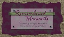 Remembered Moments