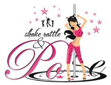 Shake Rattle and Pole Dancing