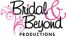 Bridal and Beyond Productions