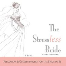 The Stressless Bride