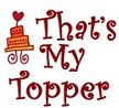 That s My Topper
