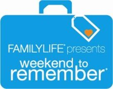 FamilyLifes Weekend to Remember